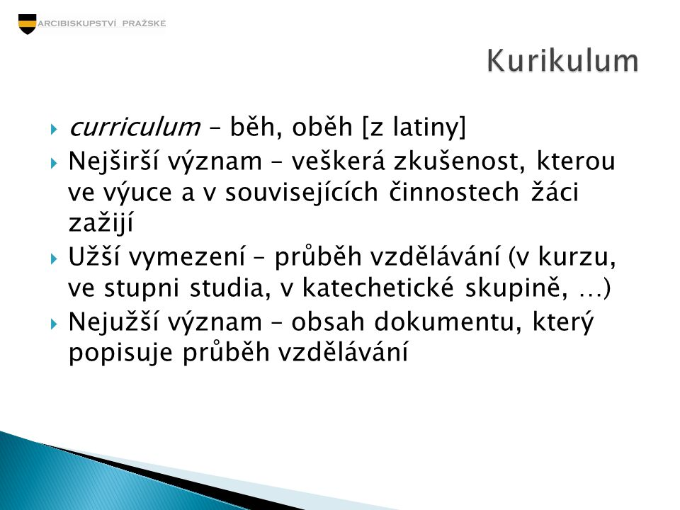 Kurikulum curriculum – běh, oběh [z latiny]
